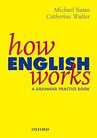 How English works : a grammar practice book