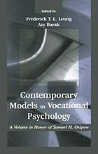 Contemporary models in vocational psychology : a volume in honor of Samuel H. Osipow