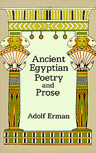 The literature of the ancient Egyptians; poems, narratives, and manuals of instruction, from the third and second millennia B.C