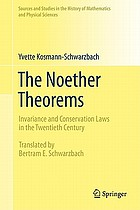 The Noether theorems : invariance and conservation laws in the twentieth century