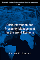 Crisis prevention and prosperity management for the world economy