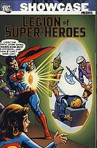 Showcase presents : legion of super-heroes