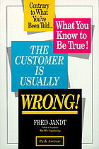 The customer is usually wrong!
