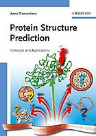 Protein structure prediction : concepts and applications