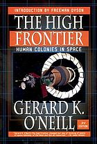 The high frontier : human colonies in space