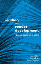 Reading and reader development : the pleasure of reading