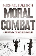 Moral combat : a history of World War II