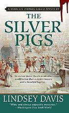 The silver pigs : a novel