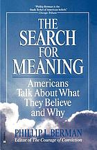 The search for meaning : Americans talk about what they believe and why