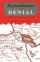 Remembrance and denial : the case of the Armenian genocide