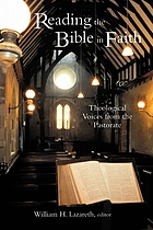 Reading the Bible in faith : theological voices from the pastorate