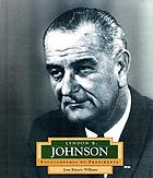 Lyndon B. Johnson : America's 36th president