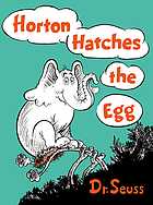 Horton hatches the egg ; If I ran the circus