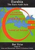 Eurabia : the Euro-Arab axis