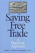 Saving free trade : a pragmatic approach