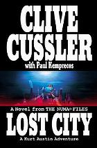 Lost city : a novel from the Numa files