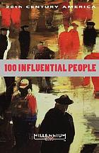 20th century America, 100 influential people
