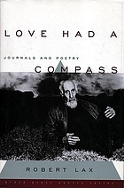 Love had a compass : journals and poetry