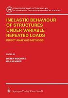 Inelastic behaviour of structures under variable repeated loads : direct analysis methods