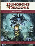Underdark : roleplaying game supplement