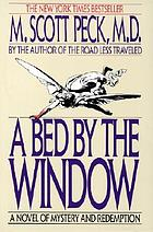 A bed by the window : a novel of mystery and redemption