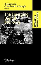 The emerging digital economy : entrepreneurship, clusters, and policy