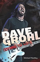 Dave Grohl : nothing to lose