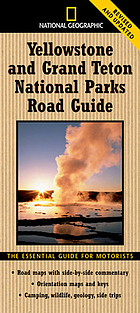 Yellowstone and Grand Teton national parks road guide : the essential guide for motorists