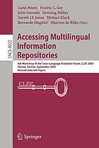 Accessing multilingual information repositories : 6th Workshop of the Cross-Language Evaluation Forum, CLEF 2005, Vienna, Austria, 21 - 23 September, 2005 ; revised selected papers