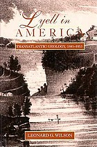 Lyell in America : transatlantic geology, 1841-1853
