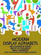 Modern display alphabets : 100 complete fonts