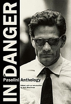 In danger : a Pasolini anthology