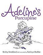 Adeline's porcupine