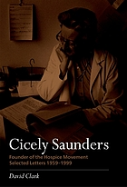 Cicely Saunders : founder of the hospice movement : selected letters 1959-1999