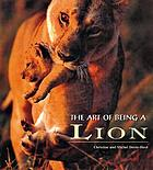 The art of being a lion