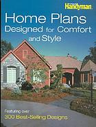 Home plans designed for comfort and style : featuring over 300 best-selling designs