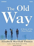 The old way : [a story of the first people]