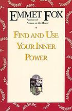 Find and use your inner power; or, Sparks of truth
