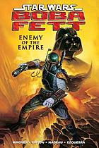 Star wars : Boba Fett : enemy of the empire