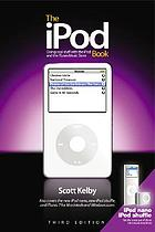 The iPod book : doing cool stuff with the iPod and the iTunes music store