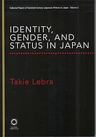 Identity, gender, and status in Japan : collected papers of Takie Lebra