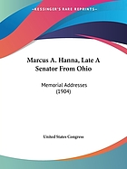 Marcus A. Hanna (late a senator from Ohio)