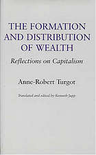 Turgot on progress, sociology and economics: A philosophical review of the successive advances of the human mind, On universal history [and] Reflections On the formation and the distribution of wealth