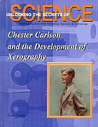 Chester Carlson and the development of xerography