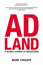Adland : a global history of advertising