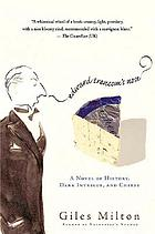 Edward Trencom's nose : a novel of history, dark intrigue, and cheese