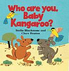 Who are you, baby kangaroo?
