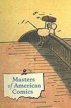 Masters of American comicsMasters of 20th-century American comics