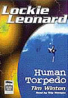 Lockie Leonard, human torpedo
