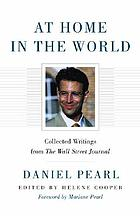 At home in the world : collected writings from the Wall Street Journal